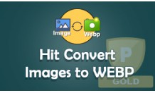 Hit Convert Images to WEBP For improve opencart store
